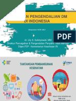Simposium WDD 2017 29 Nov 2017 Dr Lily Sulistyowati Kebijakan Pengendalian Diabetes Melitus Di Indonesia