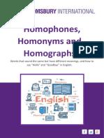 Homophones Homonyms Homographs