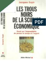 Les trous noirs de la science économique Jacques Sapir
