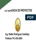 Gerencia de Proyectos Ing. Walter Rodriguez