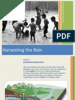Harvesting the Rain