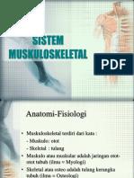 Sistem Muskuloskeletal & Trend Issue
