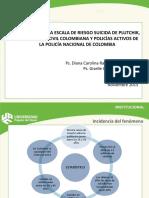Dra. Giselle Olivella y Dra. Diana Carolina Ramirez_validación de La Escala de Riesgo Suicida de Plutchik, En Población Civil Colombiana y Policías Activos de La Policía Na