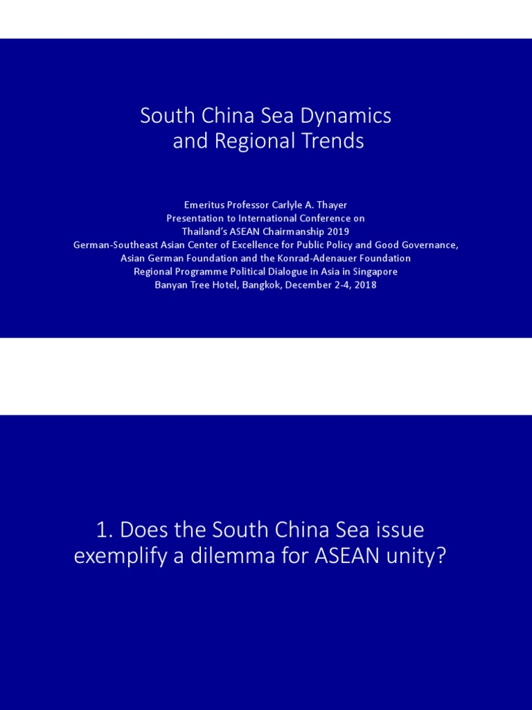 Thayer South China Sea Dynamics and Regional Trends pptx