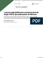 Tribunal Julga Pedido Para Aumentar Pena de Sérgio Cabral