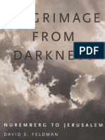 David E. Feldman-Pilgrimage From Darkness_ Nuremberg to Jerusalem-University Press of Mississippi (2004)