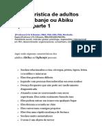 Característica de Adultos Com Ogbanje Ou Abiku Spirits Parte 1