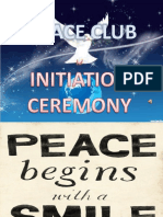 Initiation Ceremony Peace