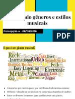 Percebendo Gêneros e Estilos Musicais