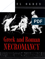 Daniel Ogden - Greek and Roman Necromancy