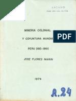 1974 Jose Florez Marin Mineria Colonial y Coyuntura Mundial