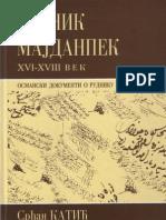 Srdjan Katic, Rudnik Majdanpek XVI-XVIII vek, Osmanski dokumenti o rudniku Majdanpek