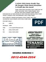 (T-Sel) 0812-4544-2954 Kartu Kredit, Tips Negosiasi Kredit Dengan Pihak Bank,Konsultan Kartu Kredit dan kta macet