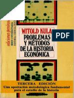 Problemas y Métodos de La Historia Económica - Witold Kula