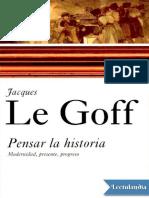 Pensar La Historia - Jacques Le Goff