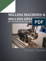 Milling Machines & Milling Operations - George Haynes