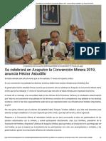 24-11-2018 Se celebrará en Acapulco la Convención Minera 2019, anuncia Héctor Astudillo.