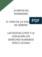 EL TIMO DE LA VIOLENCIA DE GÉNERO, FEMINISMO Y LEYES CONTRA LOS DERECHOS HUMANOS
