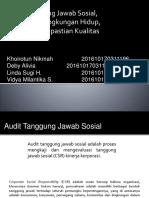 AM_Kelas A_Kel 6_Audit Tanggung Jawab Sosial, Ekonomi Dan Lingkungan Hidup, Dan Sistem Kepastian Kualitas