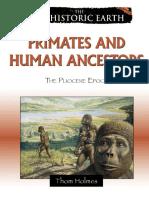 Thom Holmes Primates and human ancestors The pliocene epoch prehistoric earth  2009.pdf