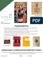 Muñoz Gómez (2018) Representar Legitimidad Ceremonias Reinado Fernando I Aragón - Ppoint