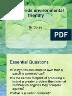 Are Hybrids Enviromental Friendly