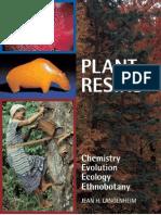 LANGENHEIM - Plant Resins - Chemistry, Evolution, Ecology, A