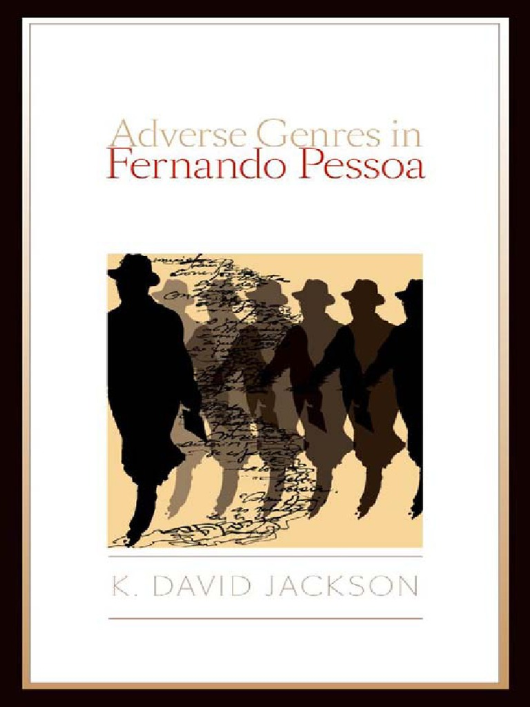 Adverse Genres In Fernando Pessoa Fiction Literature
