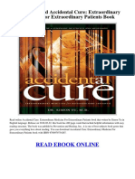 Accidental Cure Extraordinary Medicine Patients