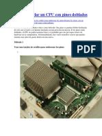 Cómo Arreglar Un CPU Con Pines Doblados