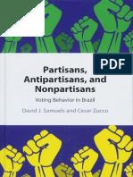 Partisans, Antipartisans, and Nonpartisans - Voting Behavior in Brazil