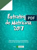 SEDF Caderno EstratégiadeMatrícula 2017