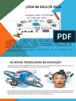 A TECNOLOGIA NA SALA DE AULA - 8 ano (1).odp