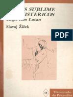 O Mais Sublime Dos Histéricos - Zizek