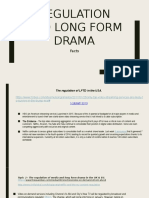regulation and long form drama