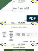 8 Gestão de Riscos No MP - Implementando a in MP CGU Nº 01 2016 - Rodrigo Fontenelle de a. Miranda (Assessor Especial de Controle Interno GM MP)