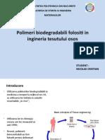 Polimeri biodegradabili folositi in ingineria tesutului osos