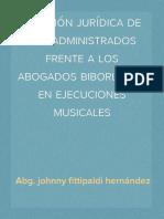 Posicion Juridica Delos Adminstrados Frente a Los Abogados Biborlados en Ejecuciones Musicales