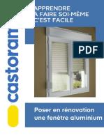 APPRENDRE À FAIRE SOI-MÊME C EST FACILE. Poser en Rénovation Une Fenêtre Aluminium