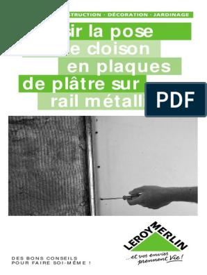 Réussir La Pose D Une Cloison En Plaques De Plâtre Sur Rail