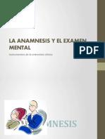 La Anamnesis y El Examen Mental 1