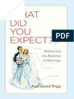 What Did You Expect Redeeming the Realities of Marriage
