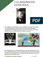 Mills y La Imaginacion Sociologica