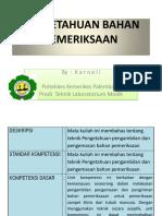 PENGETAHUAN BAHAN PEMERIKSAAN by karneli.pptx
