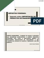 Impostos Federais - Impostos Sobre Comércio Exterior - II e Ie