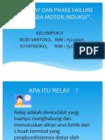 Kel. 2_Budi Santoso_15224001_Suyatmoko_15224009_RCP & Phase Failure Relay.pptx