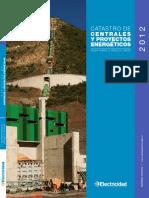 Catastro de centrales y proyectos energeticos 2012 CAP 1 INTRO