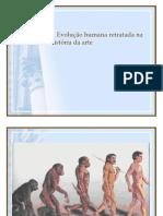 A Evolução humana retratada na história da arte.ppt