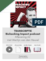 Biohacking Impact Podcast 62 Met Martijn Van Den Heuvel