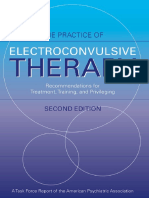 Practice of Electroconvulsive Therapy Recommendations for Treatment Training and Privil